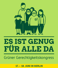 Grüner Gerechtigkeitskongress 17. bis 18. Juni in Berlin
