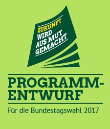 Unser Programmentwurf für die Bundestagswahl 2017